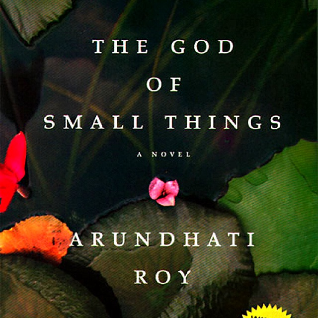 the god of small things supressed In a true sense, ms roy has projected a saga of protest and oppression in the god of small things references: roy, arundhati the god of small things, (new delhi: india ink publishing co pvt ltd), 1998 bhatt, indira, nityanandam, indira (ed): explorations: arundhati roy's the god of small things, (new delhi: creative books), 1999.